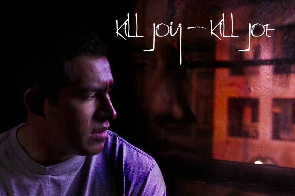 Kill Joe - Kill Joy
